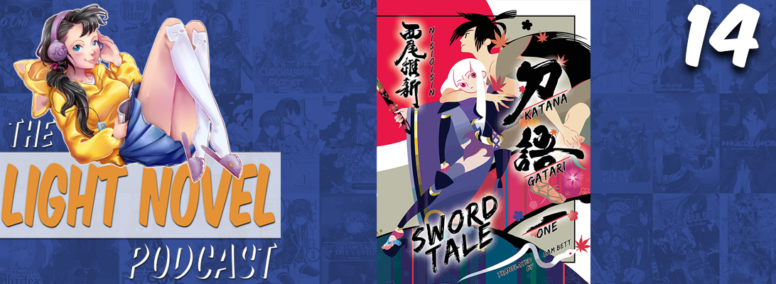 light novel podcast episode 14 katanagatari