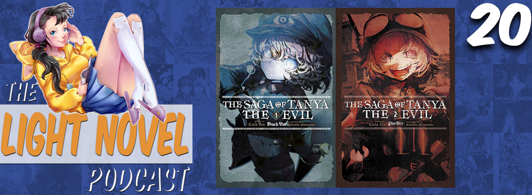 Light Novel Podcast episode 20 the saga of tanya the evil