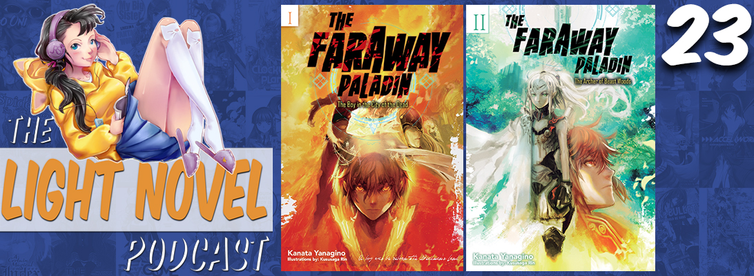 Light Novel Podcast ep23 The Faraway Paladin blog header